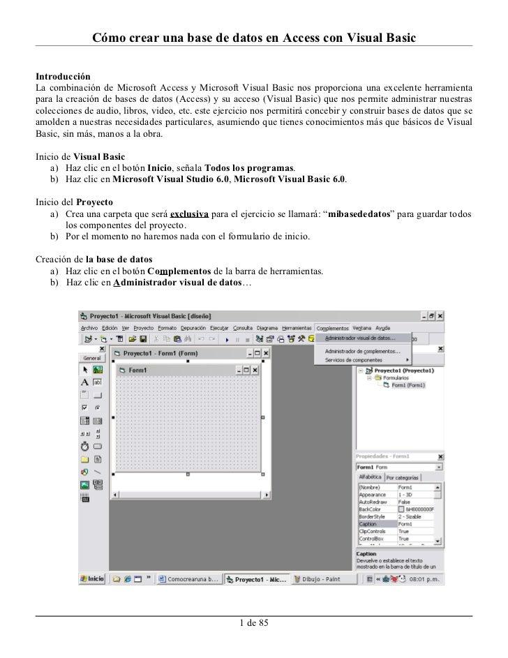 Cómo crear una base de datos en Access con Visual BasicIntroducciónLa combinación de Microsoft Access y Microsoft Visual B...