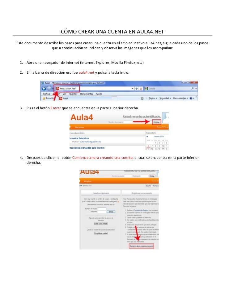 CÓMO CREAR UNA CUENTA EN AULA4.NETEste documento describe los pasos para crear una cuenta en el sitio educativo aula4.net,...