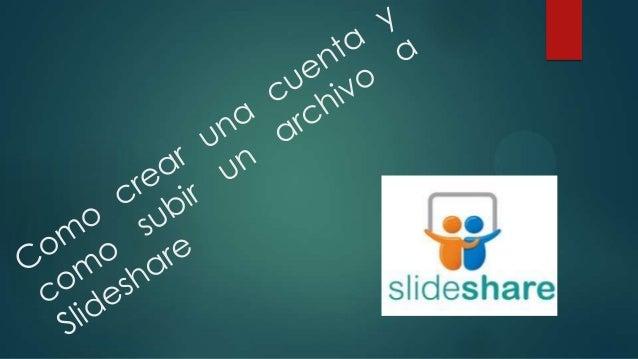 PRIMER PASO Primero ingresamos a google.com y buscamos en el buscador Slideshare.