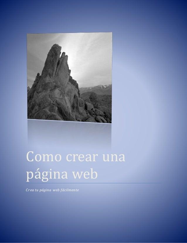 Como crear una  pa gina web  Crea tu página web fácilmente