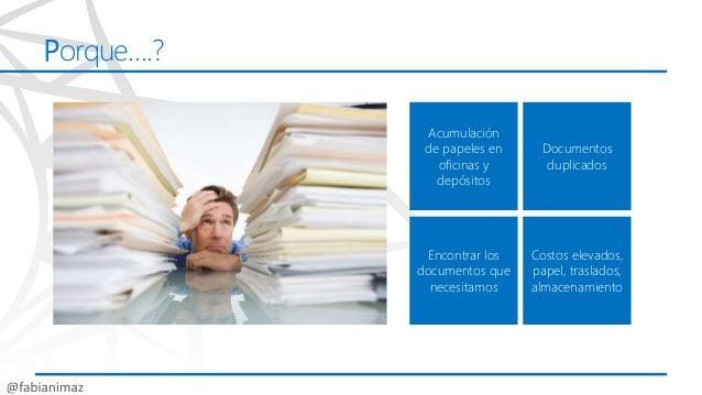 Como crear una solución ecm (cero papel) en share point 2013 sps13 Slide 3