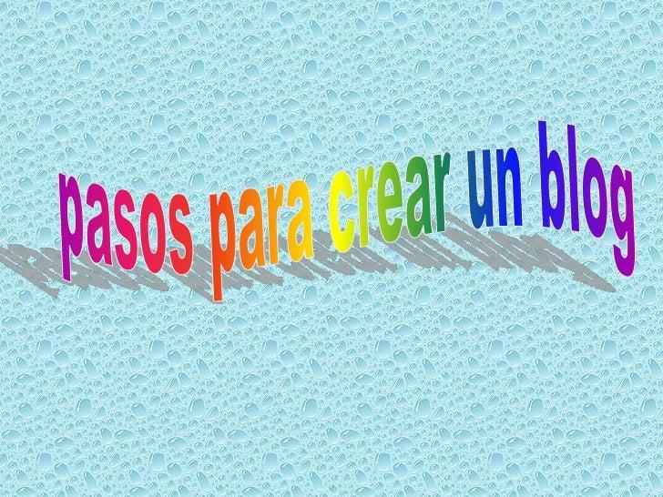 pasos para crear un blog<br />