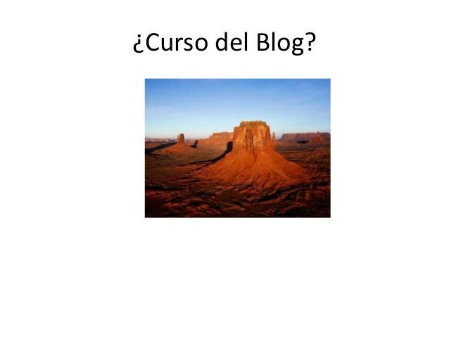 ¿Curso del Blog?
