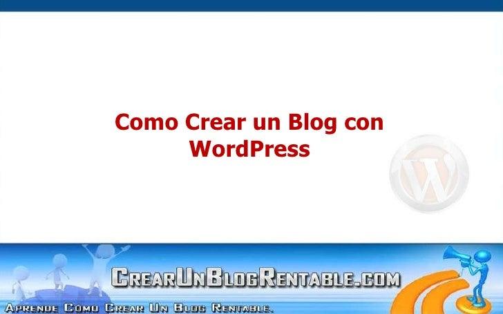 Como Crear un Blog con <br />WordPress<br />