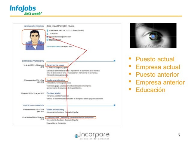 8  Puesto actual  Empresa actual  Puesto anterior  Empresa anterior  Educación