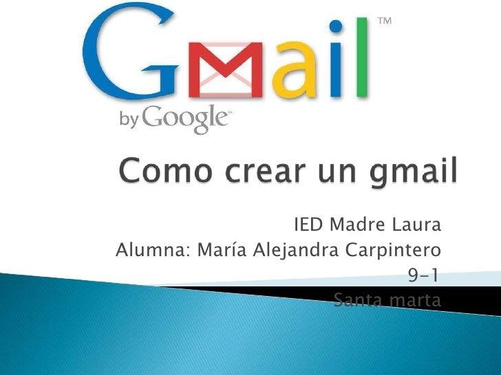 IED Madre LauraAlumna: María Alejandra Carpintero                               9-1                       Santa marta