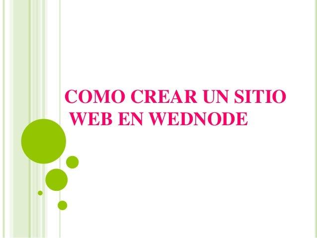 COMO CREAR UN SITIO  WEB EN WEDNODE