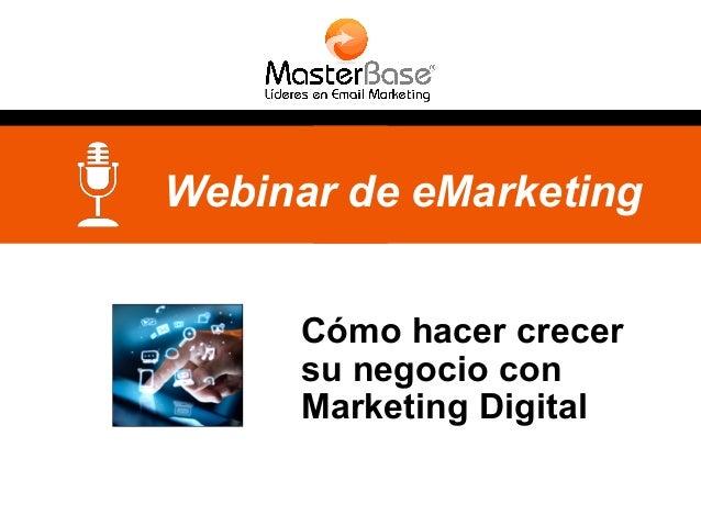 Webinar de eMarketing Cómo hacer crecer su negocio con Marketing Digital