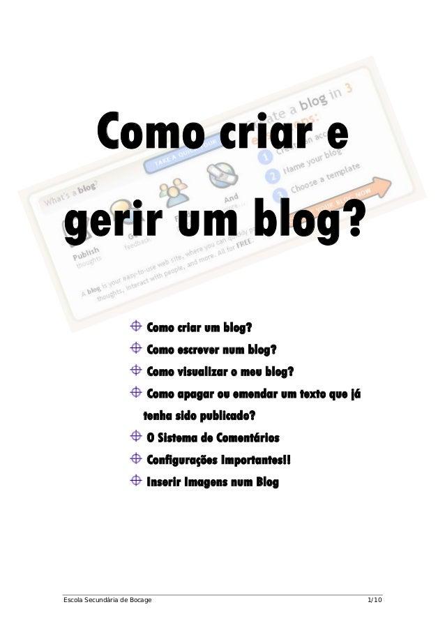 Como criar e gerir um blog? Como criar um blog? Como escrever num blog? Como visualizar o meu blog? Como apagar ou emendar...