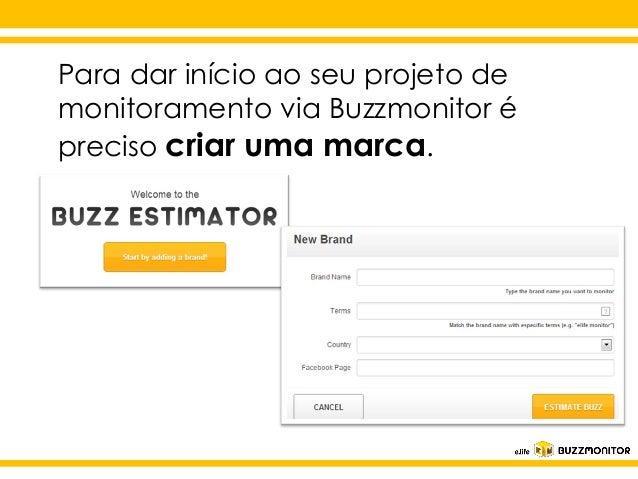 Como criar seu projeto de monitoramento com o Buzzmonitor Slide 2
