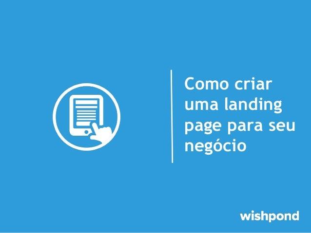 Como criar uma landing page para seu negócio