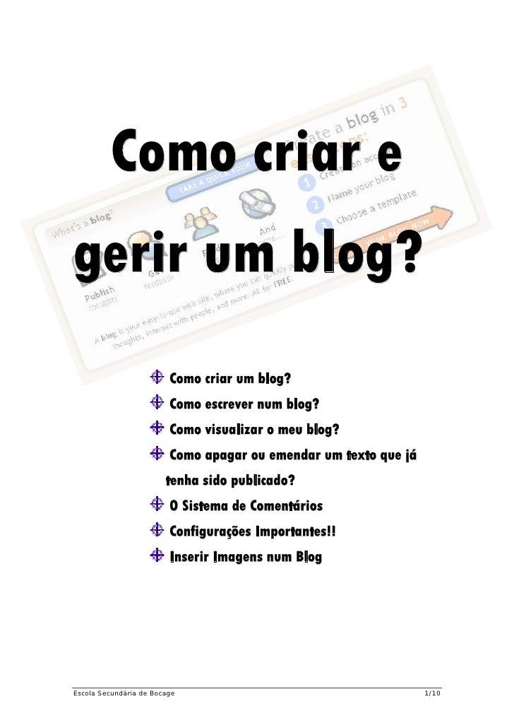 Como criar e gerir um blog?                          Como criar um blog?                          Como escrever num blog? ...
