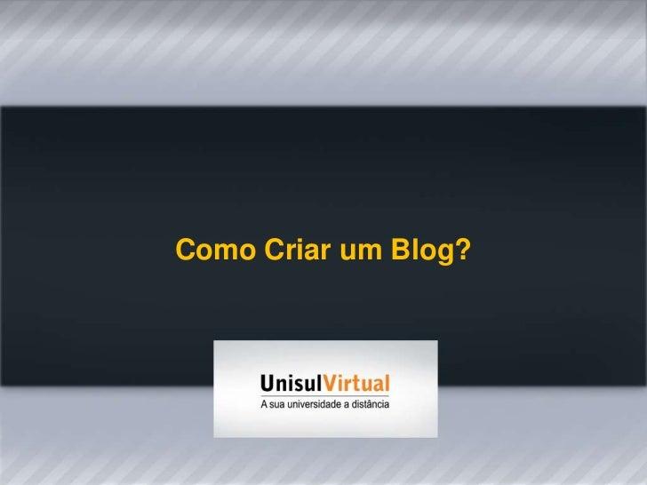 Como Criar um Blog?<br />