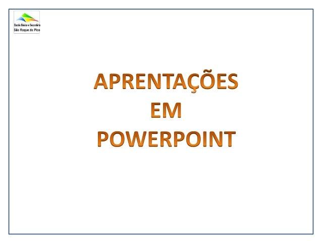 • O PowerPoint é um programa que faz parte das  aplicações que constituem o Microsoft Office.• A unidade principal de trab...
