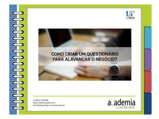 OBJETIVOS OBJETIVOS • 11 aulas e 52 minutos de conteúdo! • Identificar boas práticas na criação de um questionário • Aplic...