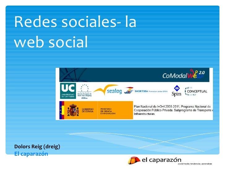 Redes sociales- la web social Dolors Reig (dreig)  El caparazón