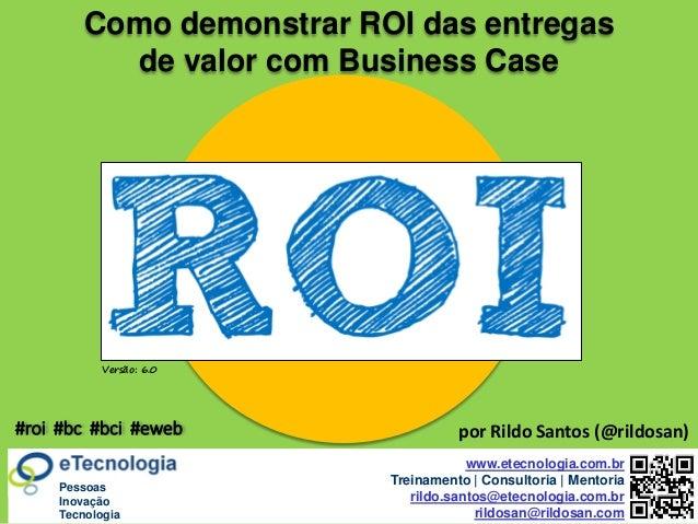 by @rildosan ®   rildo.santos@etecnologia.com.breTecnologia.com.r Versão: 6.0 www.etecnologia.com.br Treinamento   Consult...
