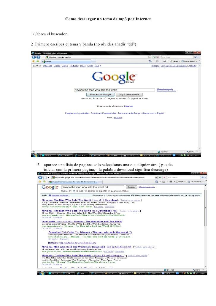 """Como descargar un tema de mp3 por Internet1/ /abres el buscador2 Primero escribes el tema y banda (no olvides añadir """"dd"""")..."""