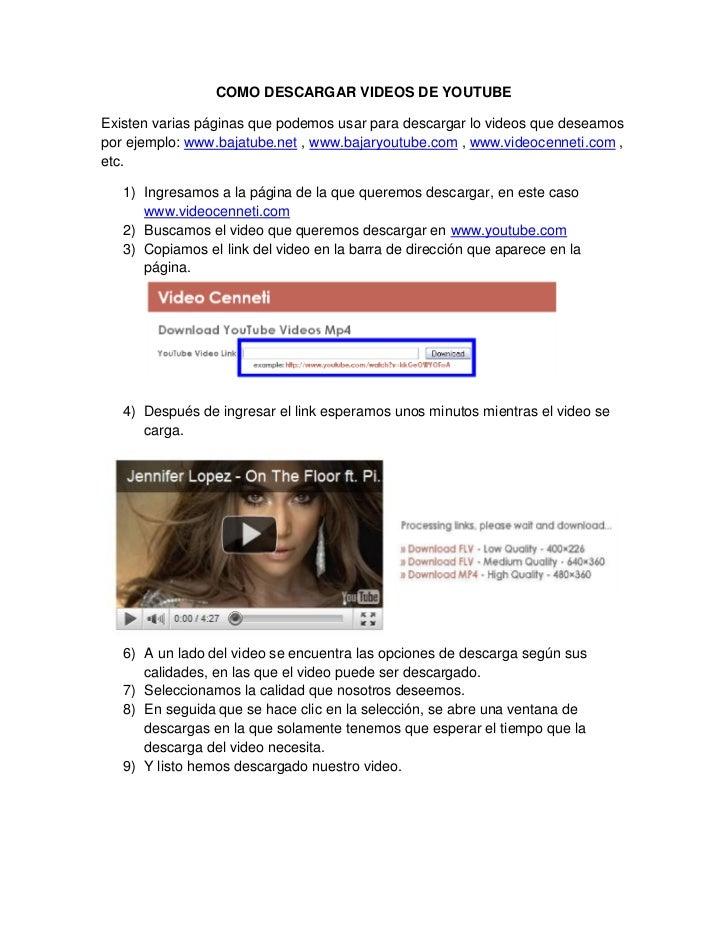 COMO DESCARGAR VIDEOS DE YOUTUBEExisten varias páginas que podemos usar para descargar lo videos que deseamospor ejemplo: ...