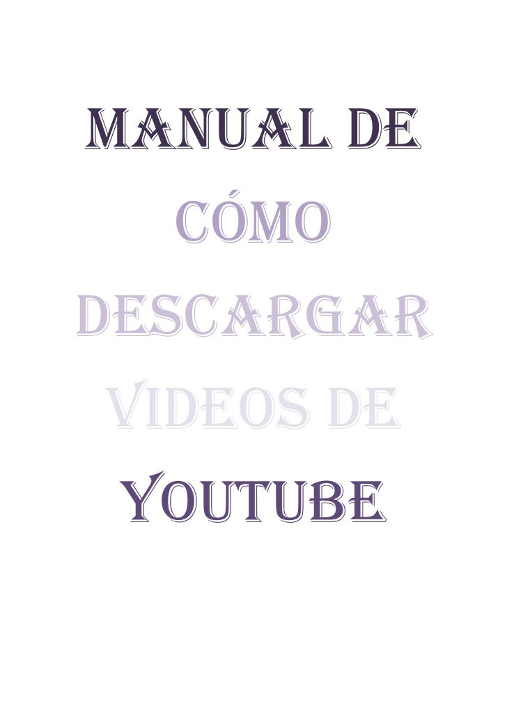 Manual de  cómodescargarvideos de youtube