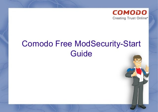 Comodo Free ModSecurity-Start Guide