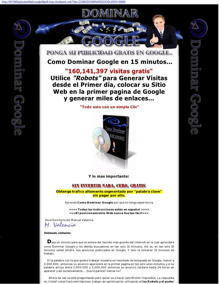 http://057085q2jxdw93b2vcsdp58pf9.hop.clickbank.net/?tid=COMODOMINARGOOGLEEN15MIN                                  Como Do...