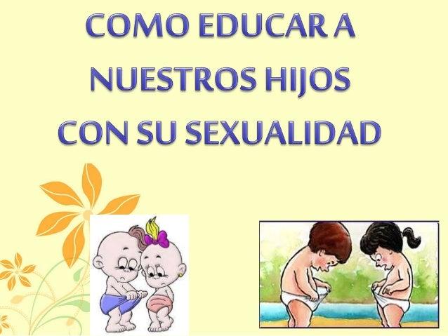 Resultado de imagen para hablar de sexualidad a los hijos