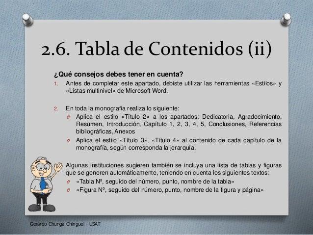 2.6. Tabla de Contenidos (ii) ¿Qué consejos debes tener en cuenta? 1. Antes de completar este apartado, debiste utilizar l...