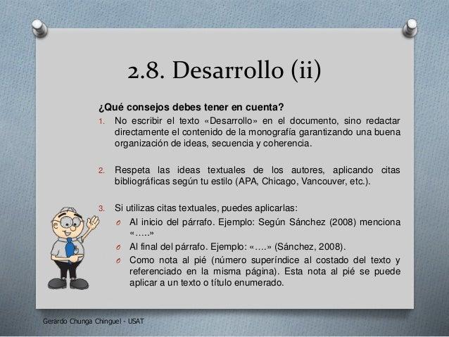 2.8. Desarrollo (ii) ¿Qué consejos debes tener en cuenta? 1. No escribir el texto «Desarrollo» en el documento, sino redac...