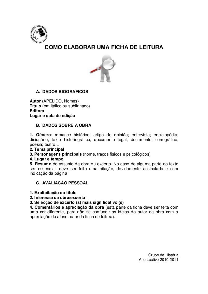 COMO ELABORAR UMA FICHA DE LEITURA   A. DADOS BIOGRÁFICOSAutor (APELIDO, Nomes)Título (em itálico ou sublinhado)EditoraLug...