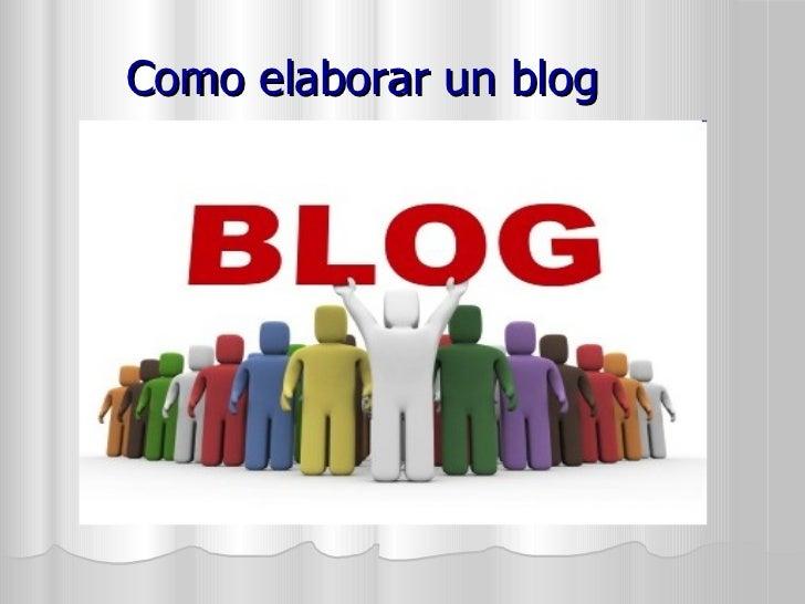 Como elaborar un blog