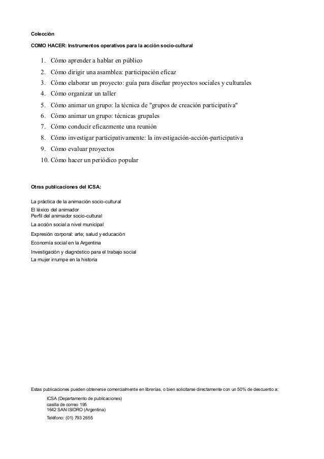 Colección COMO HACER: Instrumentos operativos para la acción socio-cultural  1. Cómo aprender a hablar en público 2. Cómo ...