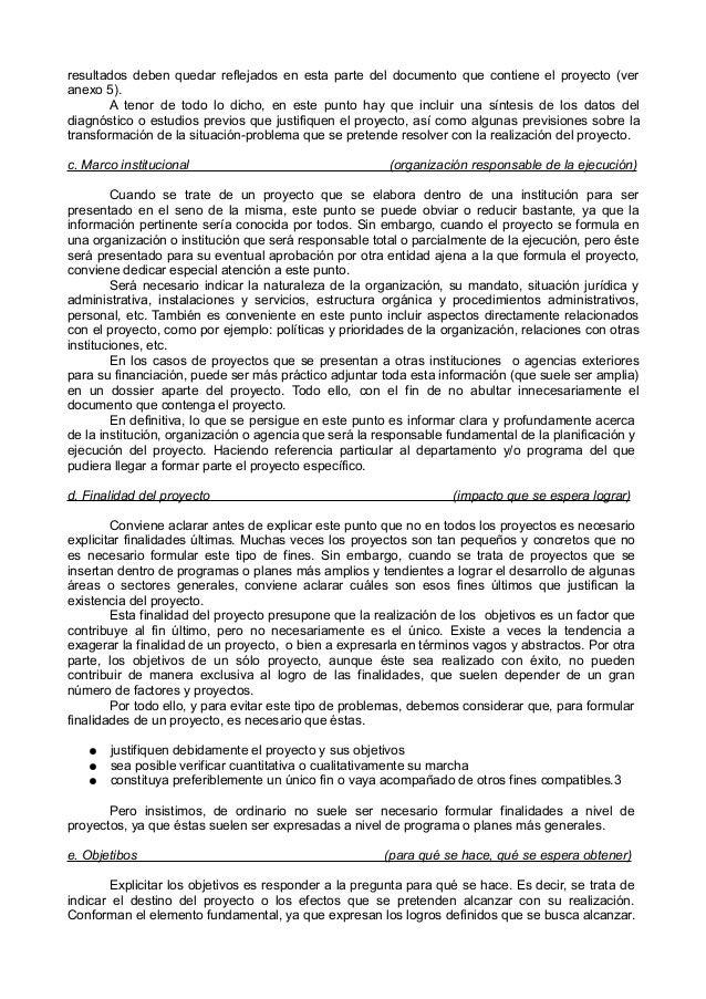 resultados deben quedar reflejados en esta parte del documento que contiene el proyecto (ver anexo 5). A tenor de todo lo ...