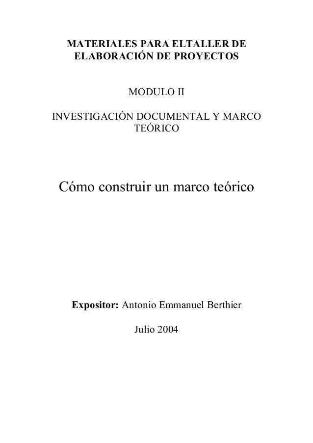 MATERIALES PARA ELTALLER DE   ELABORACIÓN DE PROYECTOS               MODULO IIINVESTIGACIÓN DOCUMENTAL Y MARCO            ...