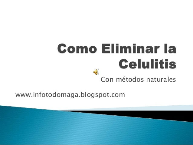 Con métodos naturales www.infotodomaga.blogspot.com