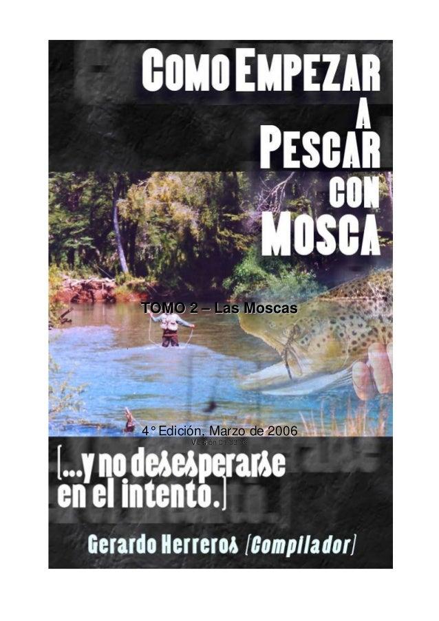TOMO 2 – Las Moscas  4° Edición, Marzo de 2006 Versión 01/03/06