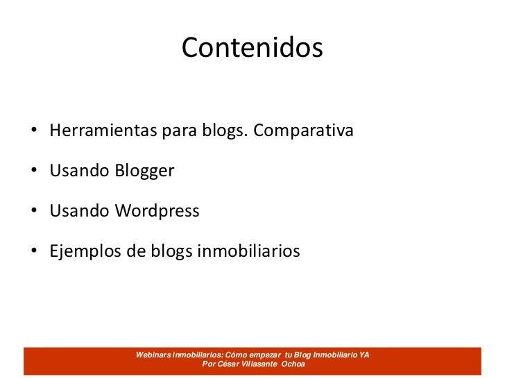 Como empezar tu blog inmobiliario ya   cesarvillasante Slide 2