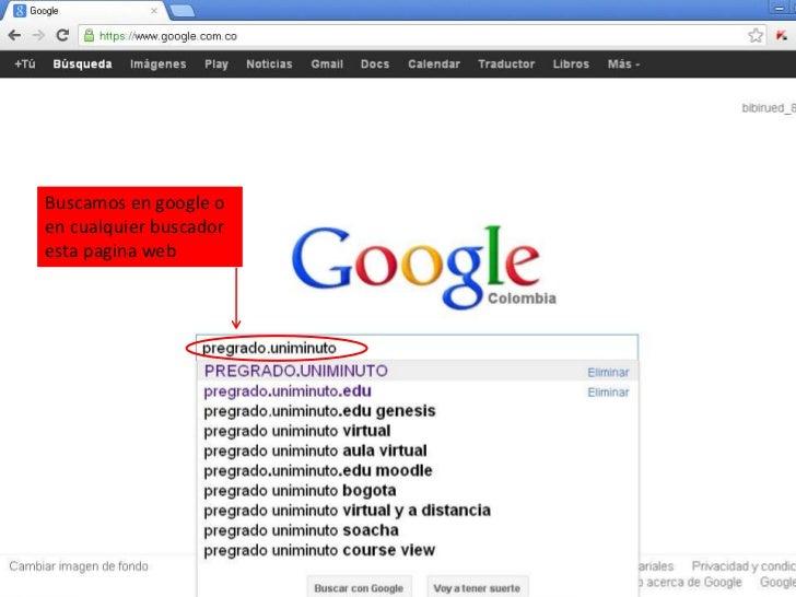 Buscamos en google oen cualquier buscadoresta pagina web