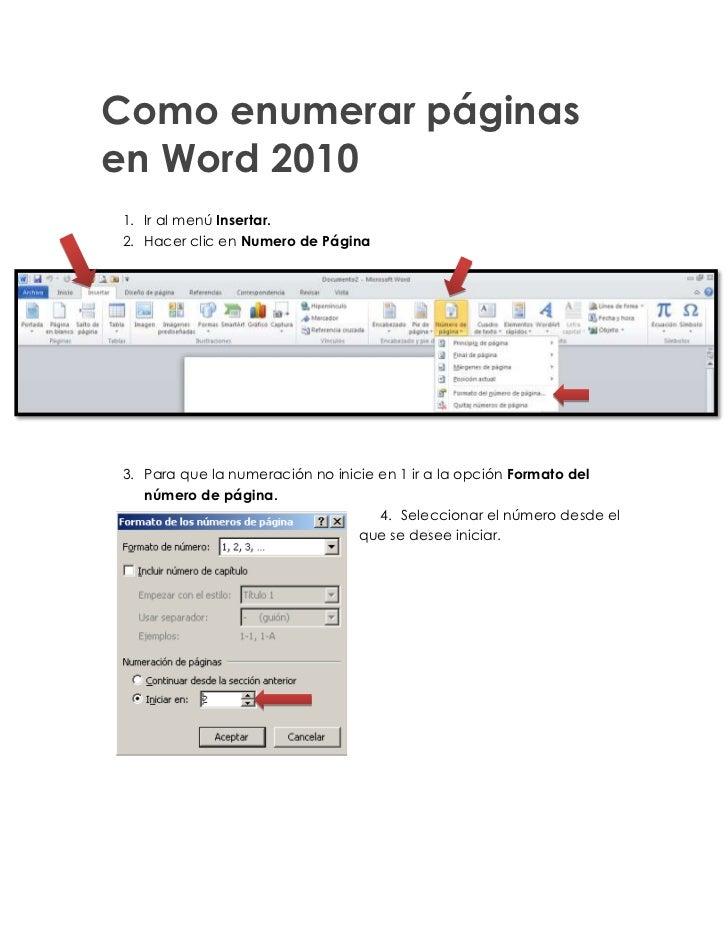 Como enumerar páginasen Word 20101. Ir al menú Insertar.2.