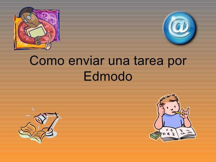 Como enviar una tarea por Edmodo