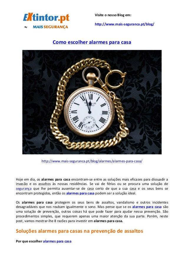 Como  escolher  alarmes  para  casa         http://www.mais-‐s...