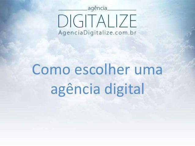 Como escolher uma agência digital