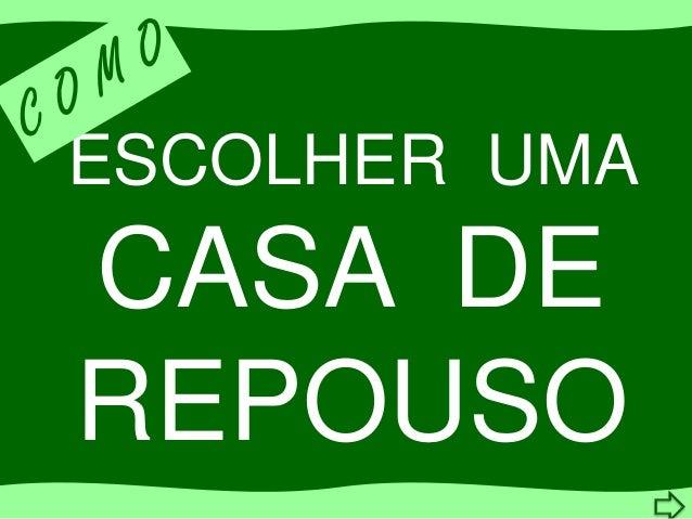 ESCOLHER UMACASA DEREPOUSO