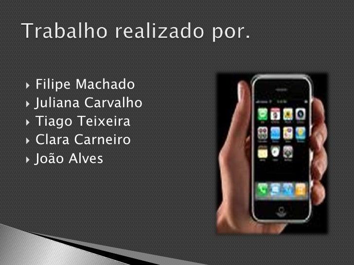 Filipe Machado<br />Juliana Carvalho<br />Tiago Teixeira<br />Clara Carneiro<br />João Alves<br />Trabalho realizado por.<...