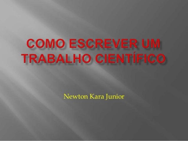 Newton Kara Junior