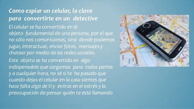 Como Rastrear un celular desde mi PC - Como espiar un celular, la clave para convertirte en un detective Slide 2