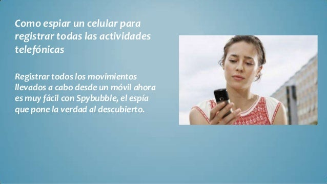 Como Rastrear un celular desde mi PC - Como espiar un celular para registrar todas las actividades telefónicas Slide 2