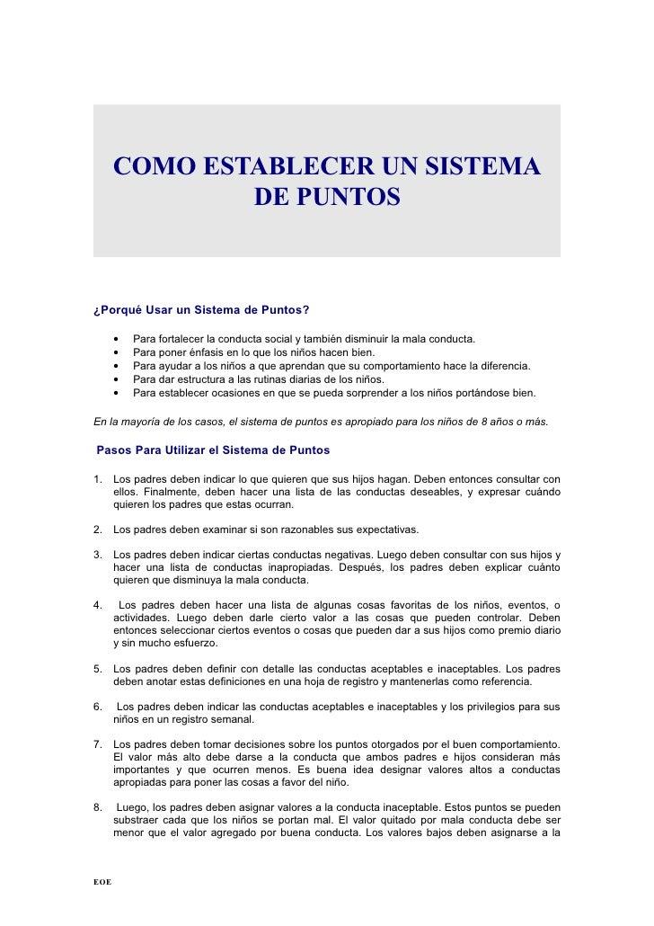 COMO ESTABLECER UN SISTEMA               DE PUNTOS    ¿Porqué Usar un Sistema de Puntos?        •   Para fortalecer la con...