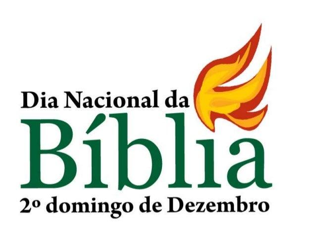 ORIGEM DO DIA DA BÍBLIA • o Dia da Bíblia foi criado em 1549, na GrãBretanha pelo Bispo Cranmer, que incluiu a data no liv...