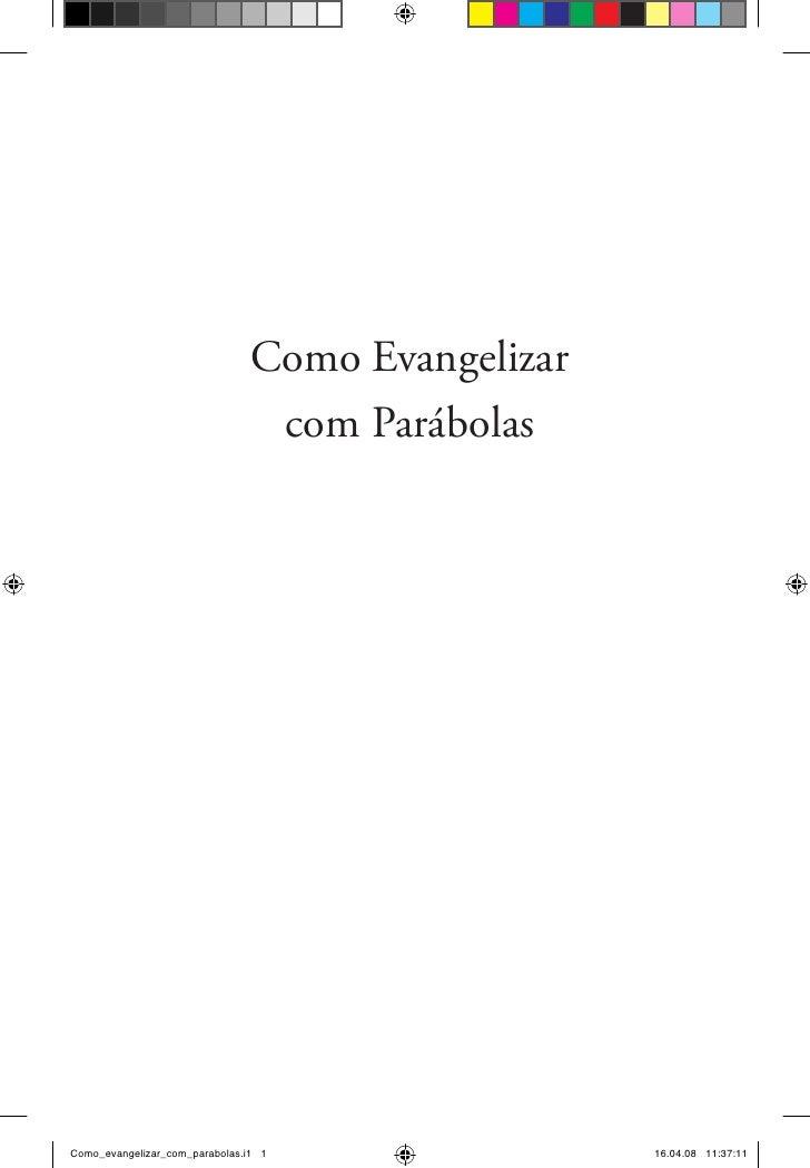 Como Evangelizar                                  com Parábolas     Como_evangelizar_com_parabolas.i1 1                16....